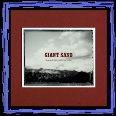 """Beyond The Valley Of Rain"" - GIANT SAND - Fire 2LP 2015"